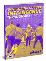 Developing Soccer Intelligence Through 4v4 Vol 2