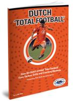 Dutch Total Football - Printed