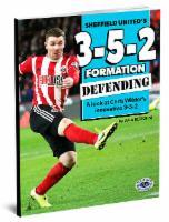 Sheffield United's Unique 3-5-2 Formation - Defending