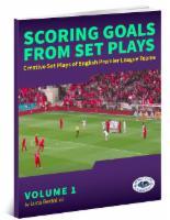 Scoring Goals from Set Plays Vol 1
