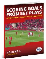 Scoring Goals from Set Plays Vol 2