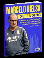 Marcelo Bielsa Defending