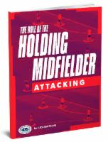 The Role of the Holding Midfielder Attacking