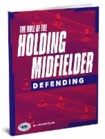 The Role of the Holding Midfielder Defending