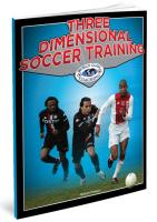 Three Dimensional Soccer Training