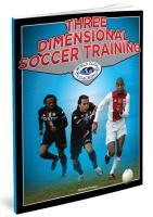 Three Dimensional Soccer Training