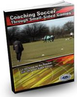 Coaching Soccer Through Small-Sided Games