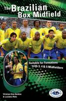Brazilian Box Midfield