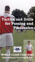 Tactics & Drills For Passing and Possession DVD