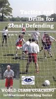 Tactics & Drills For Zonal Defending DVD