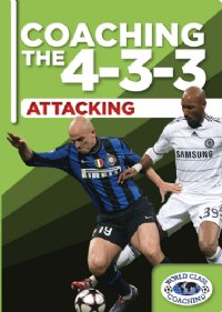 Coaching the 4-3-3 Attacking DVD