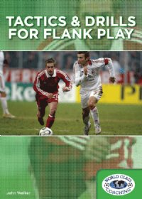 Tactics & Drills For Flank Play DVD