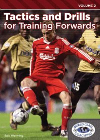 Tactics & Drills For Training Forwards Vol 2 DVD