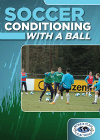 Soccer Conditioning With a Ball DVD