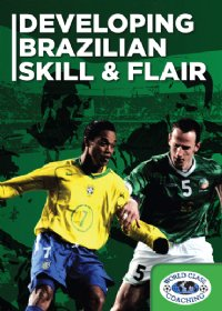 Developing Brazilian Skill & Flair DVD