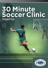 30 Min Soccer Clinic - Heading DVD