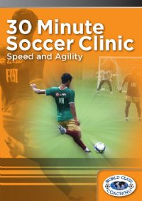 30 Min Soccer Clinic - Speed & Agility DVD
