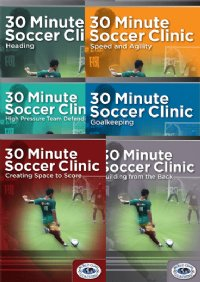 30 Min Soccer Clinic - Six DVD Set