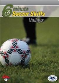 6 Minute Soccer Skills Volleys DVD