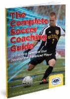 Complete Soccer Coaching Guide