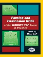 Passing and Possession Drills of the World's Top Teams and Coaches - Printed