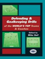 Defending and Goalkeeping Drills of the World's Top Teams and Coaches - Printed