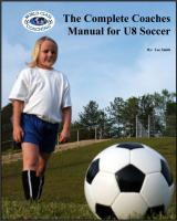 Complete Coaches Manual for U8 Soccer - Printed