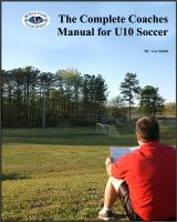 Complete Coaches Manual for U10 Soccer - Printed