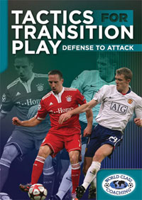Tactics for Transition Play - Defense to Attack DVD