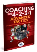 Coaching the 4-2-3-1 Advanced Tactics - Printed