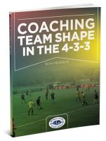 Coaching Team Shape in the 4-3-3 Formation - Printed