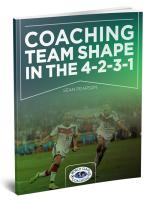 Coaching Team Shape in the 4-2-3-1 Formation - Printed