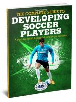 Complete Guide to Developing Soccer Players - Printed