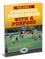 Coaching Possession with a Purpose Vol 1 - Printed
