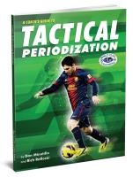 A Coachs Guide to Tactical Periodization - Printed