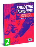 Advanced Shooting and Finishing Volume 2