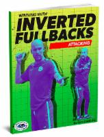 Winning With Inverted Fullbacks - Attacking