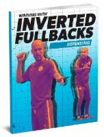 Winning With Inverted Fullbacks - Defending