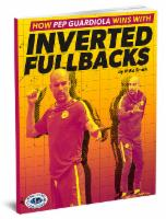 How Pep Guardiola Wins with Inverted Fullbacks