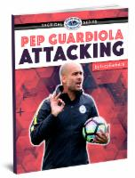 Pep Guardiola Attacking