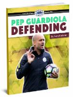 Pep Guardiola Defending
