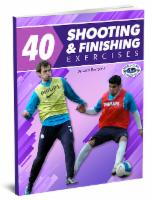 40 Shooting and Finishing Exercises