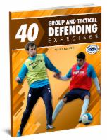 40 Group Tactical Defending Exercises
